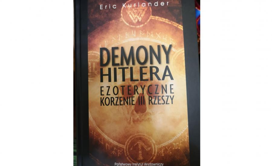 """""""Demony Hitlera, ezoteryczne korzenie III Rzeszy"""""""