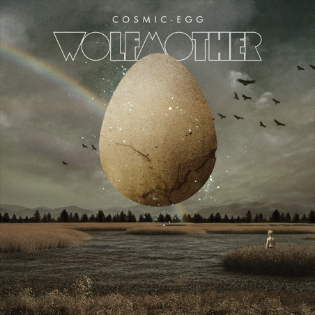 "Wolfmother ""Cosmic Egg"""
