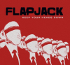 "2. Flapjack –""Keep Your Heads Down"""