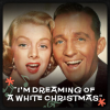 """White Christmas"" – Bing Crosby & Martha Mears"