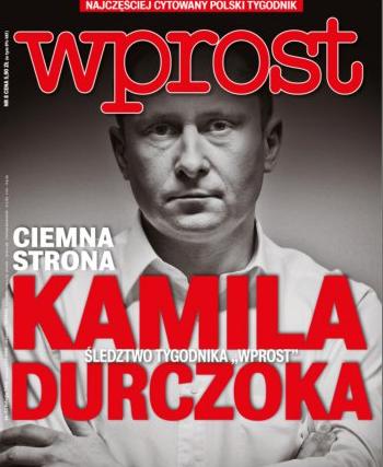 """Okładka tygodnika """"Wprost"""" z Kamilem Durczokiem"""